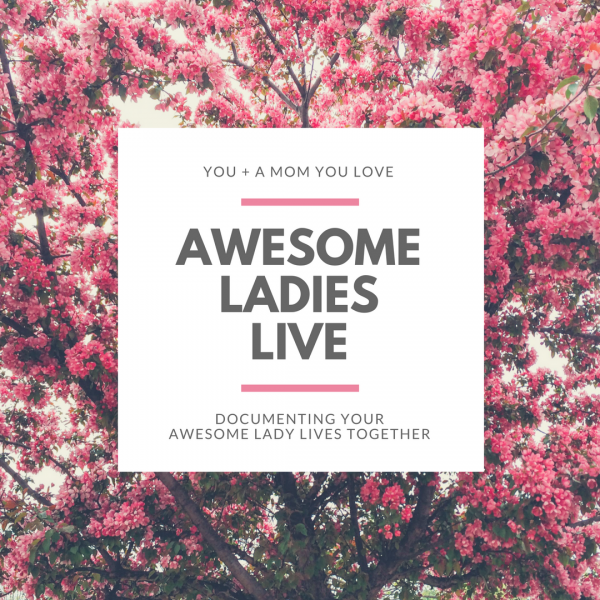 Mother's Day + Awesome Ladies Live