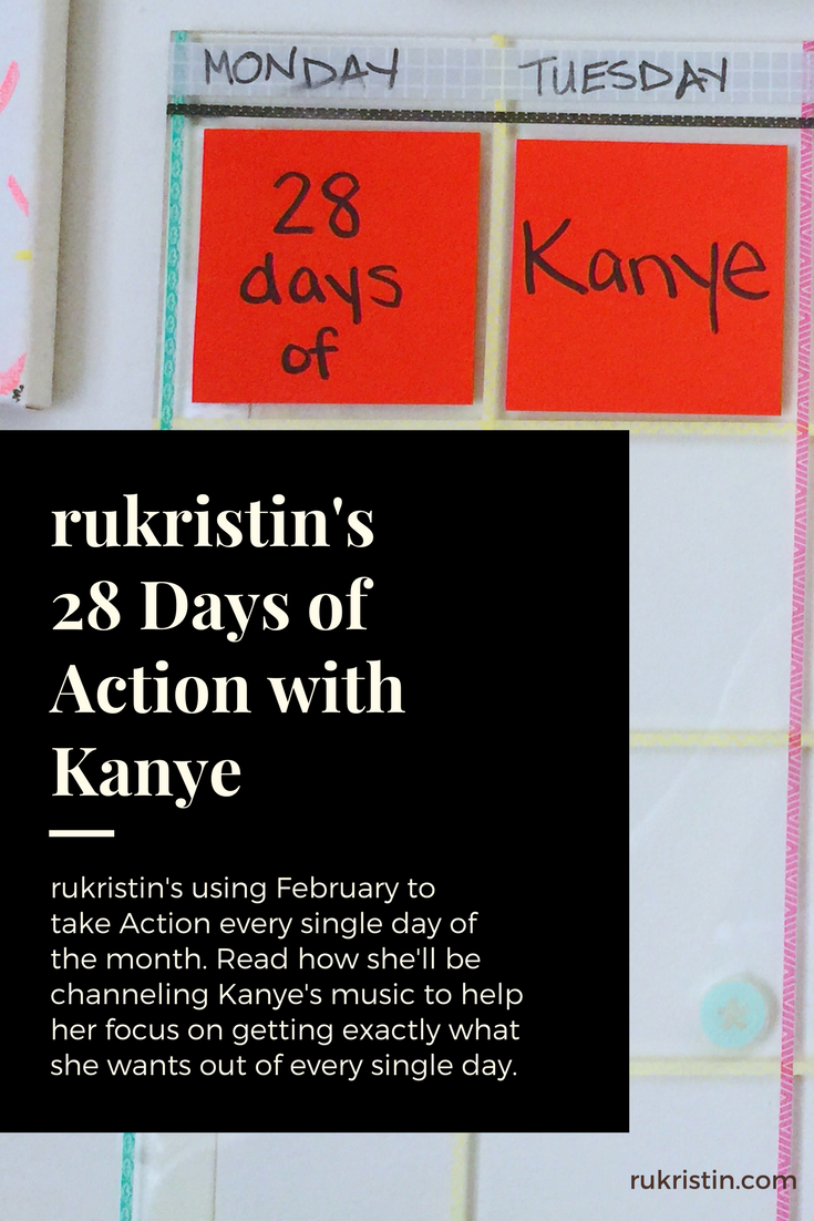 rukristin 28 days of Kanye