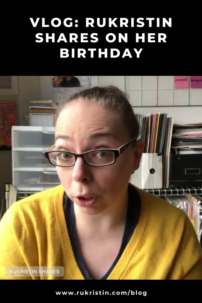 rukristin shares on her birthday