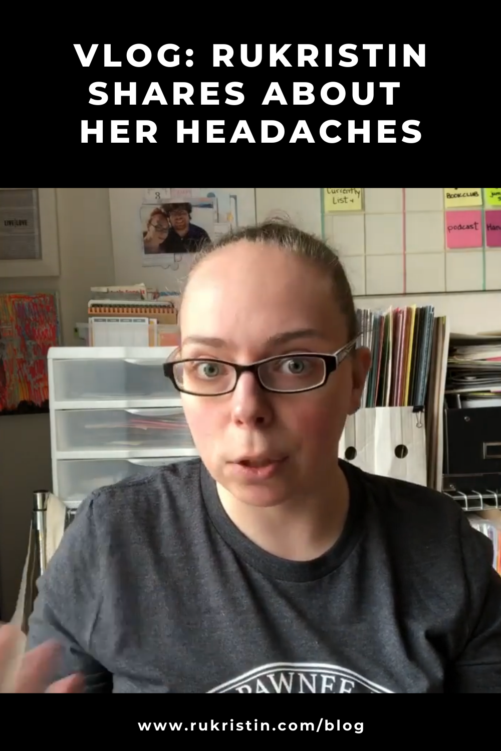 Vlog: rukristin shares about her headaches with photo of rukristin